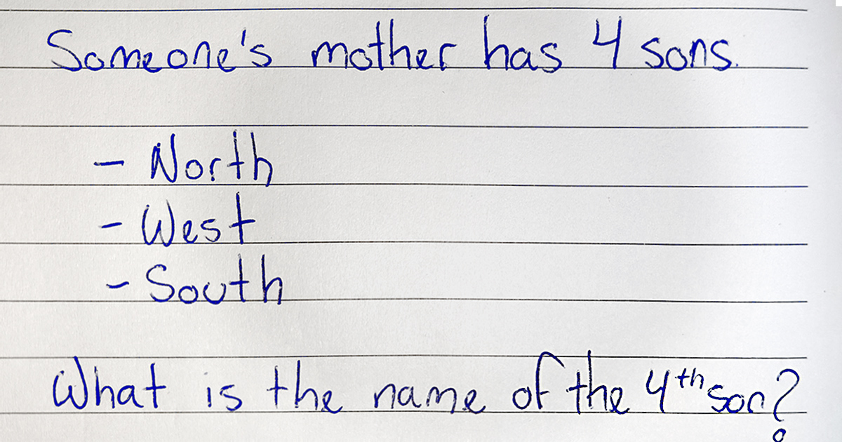 Riddle Many Americans Get It Wrong What S The Name Of The Fourth Son