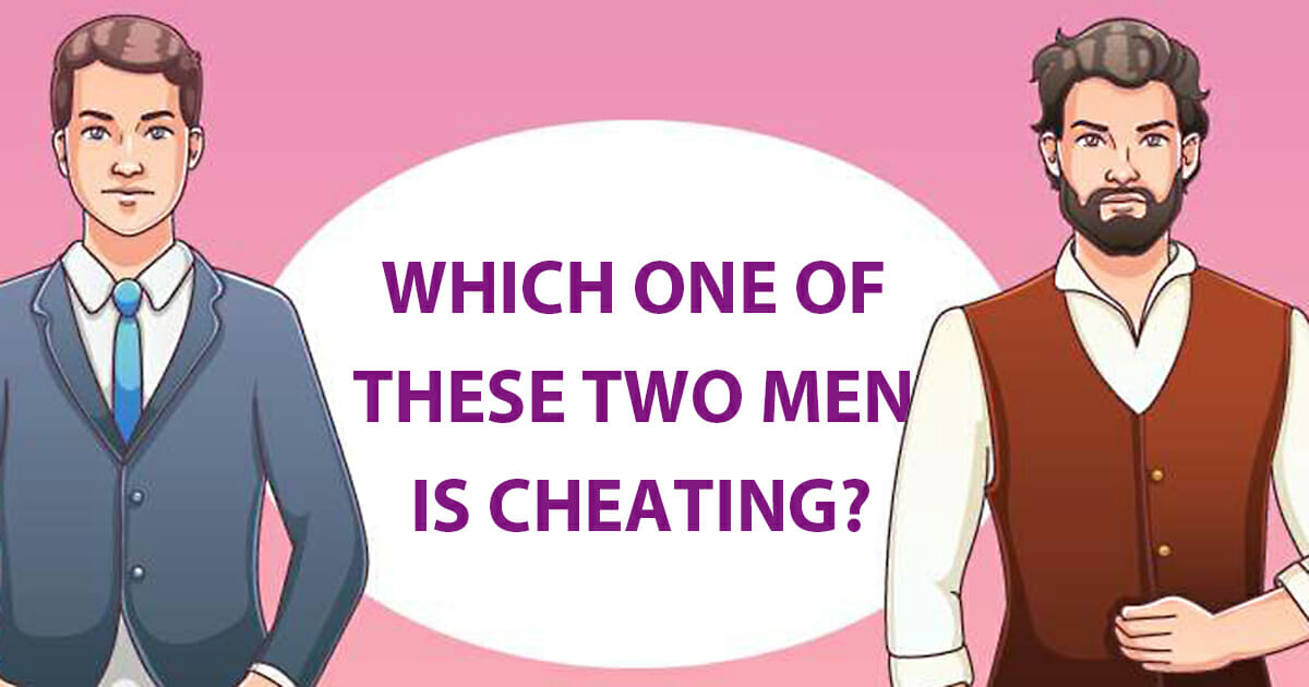 Which of these two men is cheating?