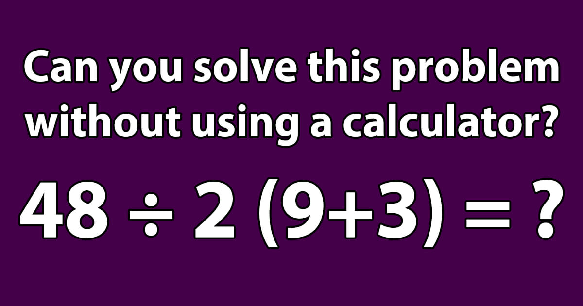 solve without a calculator